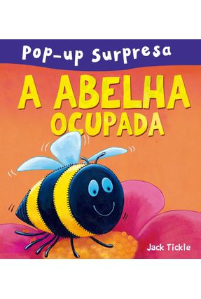 A Abelha Ocupada - Editora Ciranda Cultural Editora Ciranda Cultural pdf epub