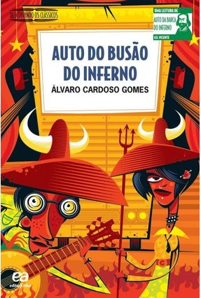 Auto do Busão do Inferno - Descobrindo os Clássicos - Nova Ortografia - Gomes,Alvaro Cardoso | Tagrny.org