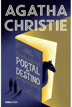 Portal Do Destino - Um Caso De Tommy E Tuppence - Christie,Agatha | Tagrny.org