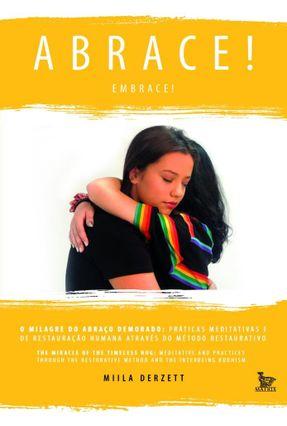 Abrace! - O Milagre Do Abraço Demorado -  pdf epub
