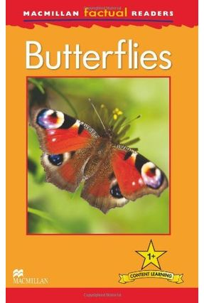 Butterflies - Macmillan Factual Readers - Macmillan | Nisrs.org