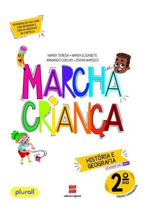 Marcha Criança História e Geografia 2º Ano - Coelho,Armando Maria Elisabete Maria Teresa pdf epub