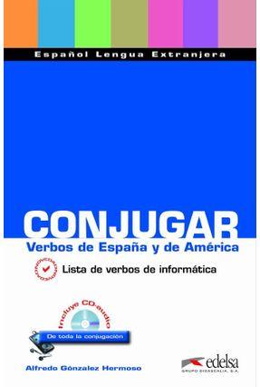 Conjugar Verbos de España Y de América - Hermoso,Alfredo González   Hoshan.org