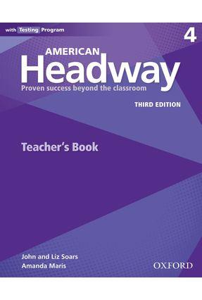 Am Headway - Level 4 Trb W Testing Program - 3ª Edition - John Soars Liz Soars | Nisrs.org
