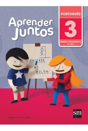 Aprender Juntos - Português - 3º Ano - 5ª Ed. 2016 - Vasconcelos,Adson | Hoshan.org
