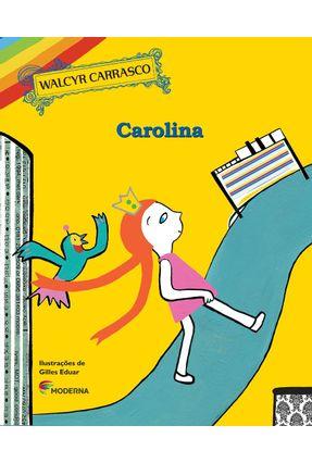 Carolina - 2ª Ed. 2015 - Carrasco,Walcyr Carrasco,Walcyr pdf epub