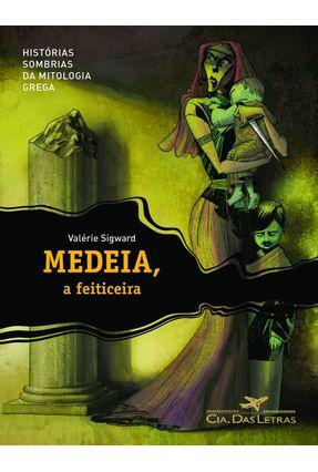 Medeia, a Feiticeira - Sigward,Valérie Sigward,Valérie   Hoshan.org