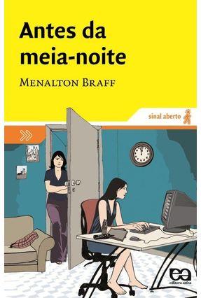 Antes da Meia-noite - Col. Sinal Aberto - Braff,Menalton | Hoshan.org
