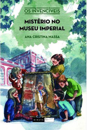 Mistério No Museu Imperial - 2ª Ed. 2015 - Massa,Ana Cristina Massa,Ana Cristina pdf epub
