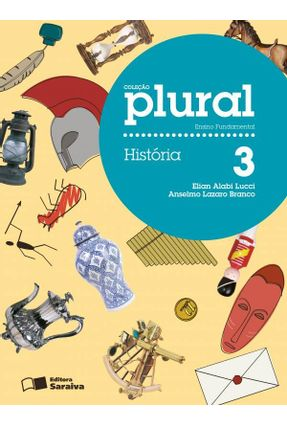 Plural - História - 3º Ano - Branco,Anselmo Lazaro Lucci,Elian Alabi pdf epub