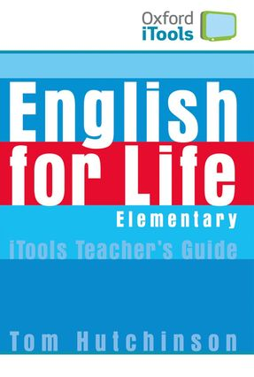 English For Life - Elementary - Itools - Digital Resources For Interactive Teaching - Editora Oxford   Nisrs.org