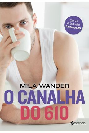 O Canalha Do 610 - Mila Wander pdf epub