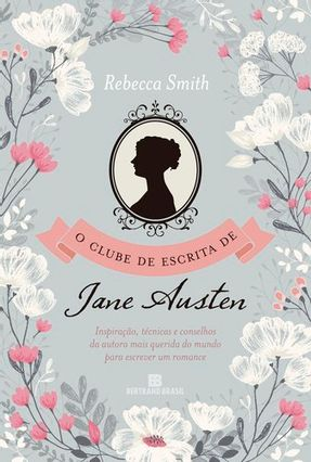 O Clube De Escrita Da Jane Austen - Smith,Rebecca | Hoshan.org