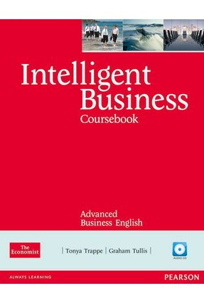 Intelligent Business Advanced - Student's Book With Audio CD Pack - Trappe,Tonya | Nisrs.org