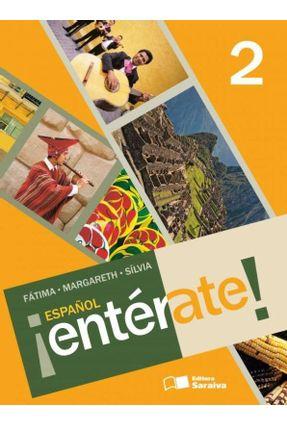 Español Entérate ! - 7º Ano - Com CD - 4ª Ed. 2011 - Toni,Margareth M. B. Bruno,Fatima Cabral Arruda,Sílvia Apareceida Ferrari   Tagrny.org