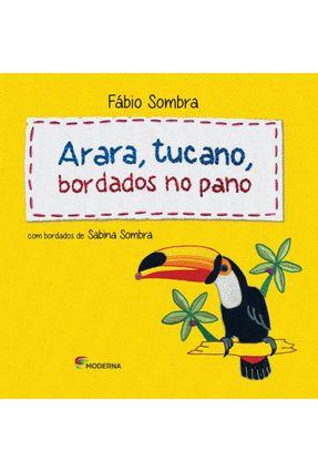 Arara, Tucano, Bordados No Pano - Sombra,Fábio | Nisrs.org