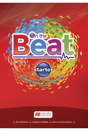 On The Beat - Starter - Student's Book + Workbook - Ron Martinez Ron Martinez | Hoshan.org