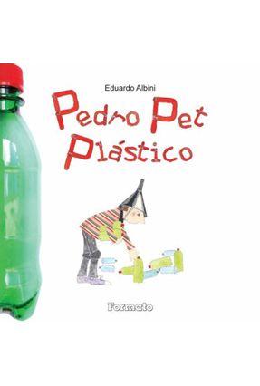 Pedro Pet Plástico - Albini,Eduardo pdf epub
