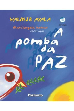 A Pomba da Paz - Conforme a Nova Ortografia - Ayala,Walmir | Nisrs.org