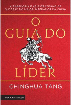 O Guia Do Líder - Tang,ChinghuA | Hoshan.org