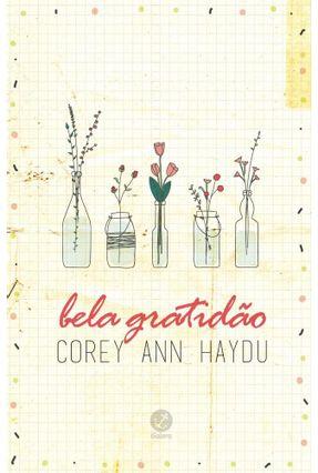 Bela Gratidão - Haydu,Corey Ann | Hoshan.org