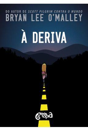 À Deriva - O'Malley,Bryan Lee | Tagrny.org