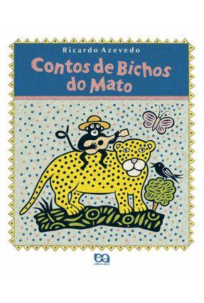 Contos de Bichos do Mato - Azevedo,Ricardo pdf epub