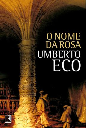 O Nome da Rosa - Eco,Umberto | Hoshan.org