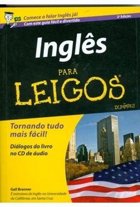 Inglês para Leigos - 2ª Ed. 2010 - Gail,Brenner Gail,Brenner   Hoshan.org