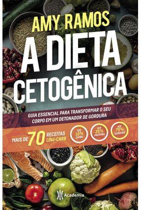A Dieta Cetogênica - Ramos,Amy | Hoshan.org