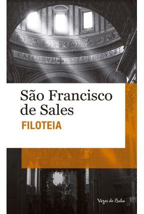 Filoteia - Nova Ortografia - Col. Vozes de Bolso - Sales,São Francisco de | Hoshan.org