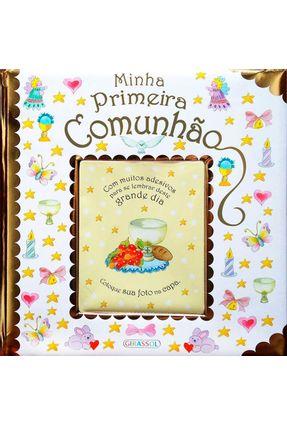Minha Primeira Comunhão - Nova Ortografia - Girassol,Editora pdf epub