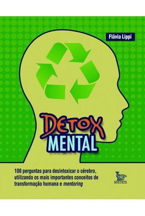 Detox Mental - Lippi,Flávia pdf epub