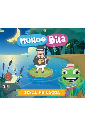 Mundo Bita - Festa na Lagoa - Mundo Bita,Bita pdf epub