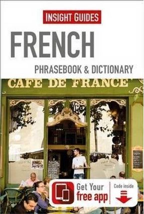 Insight Guides French Phrasebook & Dictionary - Guides,Insight   Hoshan.org