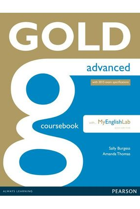 Gold Coursebook Advanced+ Mel - Editora Pearson | Hoshan.org