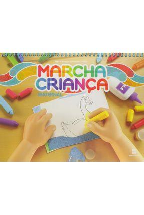 Marcha Criança - Maternal - Educação Infantil - Armando Coelho Teresa Marsico   Hoshan.org