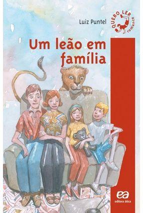 Um Leão em Família - Col Quero Ler - Puntel,Luiz   Hoshan.org