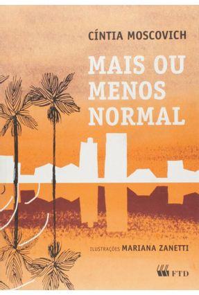 Mais ou Menos Normal - Série Espelhos - Cíntia Moscovich | Hoshan.org