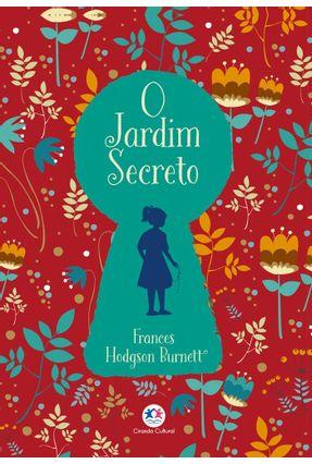 O Jardim Secreto - Burnett,Frances Hodgson pdf epub