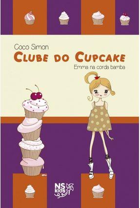 Clube Do Cupcake - Emma Na Corda Bamba - Vol. 3 - Simon,Coco | Nisrs.org