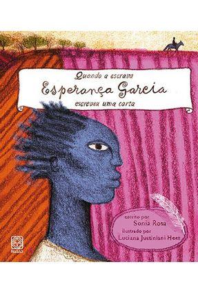 Quando A Escrava Esperança Garcia Escreveu Uma Carta - Rosa,Sonia | Nisrs.org