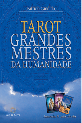 Tarot Dos Grandes Mestres da Humanidade - Candido,Patricia   Tagrny.org