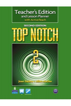Top Notch 2 - Teachers Book With CD-ROM - Second Edition - Saslow,Joan Ascher,Allen   Nisrs.org