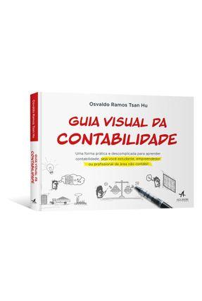Guia Visual da Contabilidade - Ramos Tsan Hu,Osvaldo   Tagrny.org