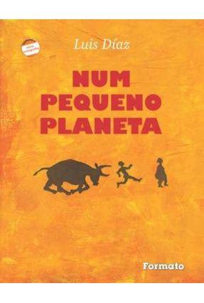 Num Pequeno Planeta - Nova Ortografia - Díaz,Luis pdf epub