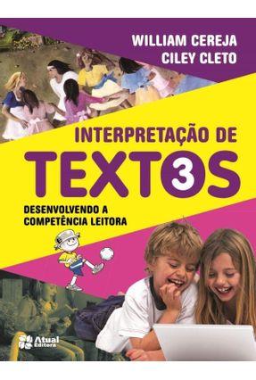 Interpretação de Textos - 3º Ano - Cereja,William Roberto Cleto,Ciley | Hoshan.org