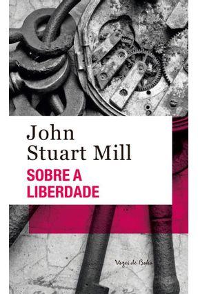 Sobre A Liberdade - STUART MILL ,JOHN pdf epub