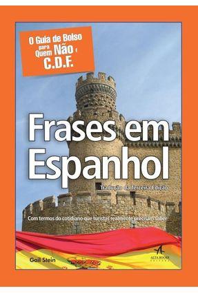 Guia de Bolso Para Quem Não É C.d.f. - Frases Em Espanhol - Stein,Gail   Hoshan.org