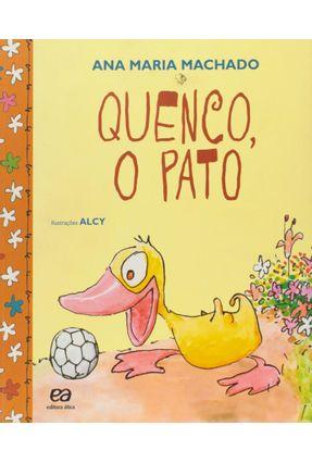 Quenco, o Pato - Col. Barquinho de Papel - Machado,Ana Maria   Nisrs.org